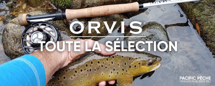 Pacific Pêche : Orvis